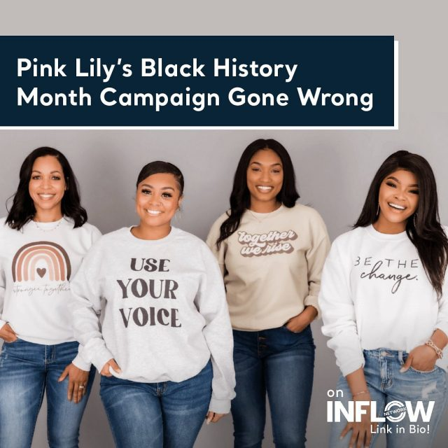 Pink Lily received some backlash recently about what they paid black influencers in their Black History Month Campaign. Visit the link in our bio to learn all about the controversy, and don't forget to let us know what you think! #INFLOWNetwork