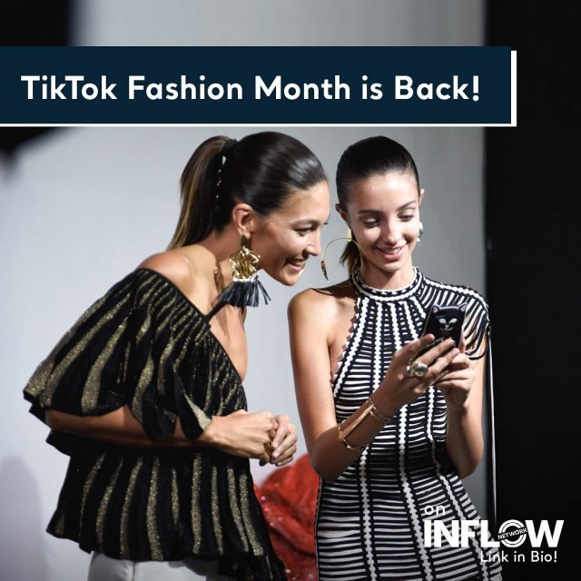 How about a fashion show on TikTok? TikTok Fashion Month is back this year with fashion shows and live broadcasts. Hit the link in our bio to learn all about it! #INFLOWNetwork #TikTokFashionMonth