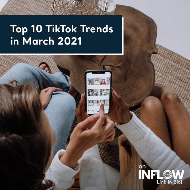 Feeling a little behind on the whole TikTok thing? We've got you covered. We've listed the top 10 TikTok Trends in March of 2021. Check them out in the link in out bio! #INFLOWNetwork #tiktoktrends #tiktokmarketing